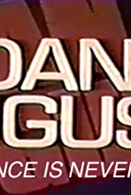 Dan August: Once Is Never Enough (1980)