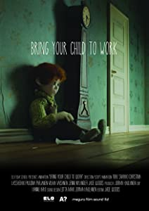 Legal movies downloads uk Bring Your Child to Work [HD]