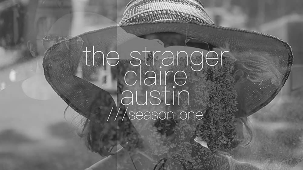The Stranger Claire and Austin 2017