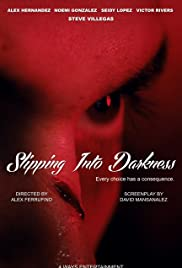 Slipping Into Darkness Poster