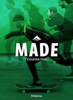 Made Chapter Two: Emerica (2016)