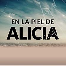 En la Piel de Alicia (2019– )