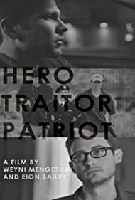 Hero. Traitor. Patriot (2014)