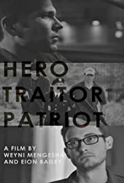 Hero. Traitor. Patriot Poster