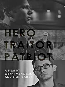 Movie downloads for android free Hero. Traitor. Patriot [Full]