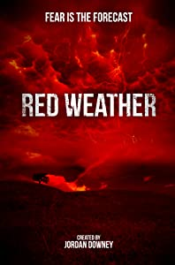 All the best full movie hd free download Red Weather by Jordan Downey [Full]