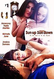 Sun up Sun down Poster