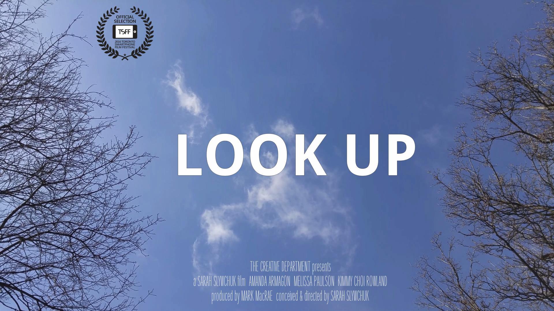 Look Up: A Mini Film (2016)