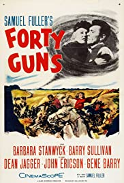 Forty Guns (1957) Poster - Movie Forum, Cast, Reviews