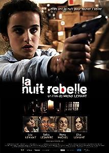 La Nuit Rebelle Movie