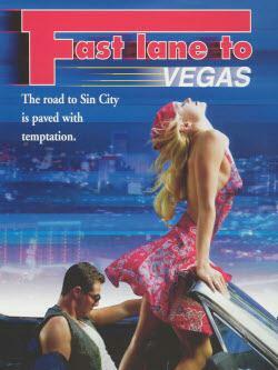 Fast Lane to Vegas (Video )