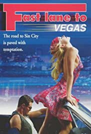 Fast Lane to Vegas(2000) Poster - Movie Forum, Cast, Reviews