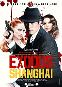 Exodus to Shanghai movie download hd