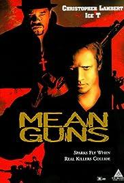 Mean Guns (1997) film en francais gratuit