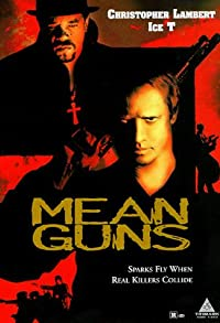 Primary photo for Mean Guns