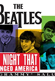 The Night That Changed America: A Grammy Salute to the Beatles Poster