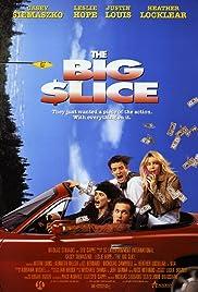 The Big Slice Poster