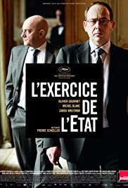 L'exercice de l'État (2011) Poster - Movie Forum, Cast, Reviews