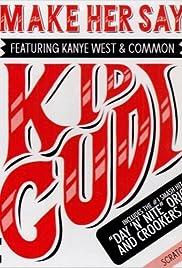 Kid Cudi: Make Her Say Poster