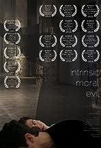 Intrinsic Moral Evil