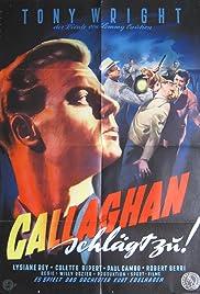 Film A toi de jouer Callaghan Streaming Complet - Slim Callaghan est chargé denquêter sur le naufrage du Circeet est mis sur la piste dun...