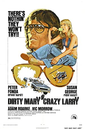 Dirty Mary Crazy Larry Poster Image