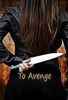To Avenge