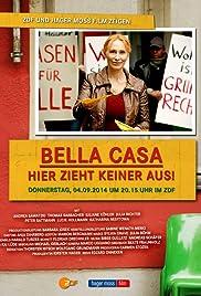 Bella Casa: Hier zieht keiner aus! Poster