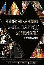 Berliner Philharmoniker: A Musical Journey in 3D