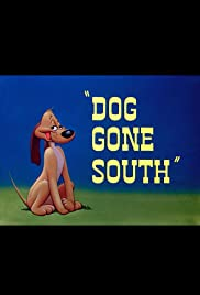 Dog Gone South Poster