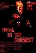 Freak in the Basement
