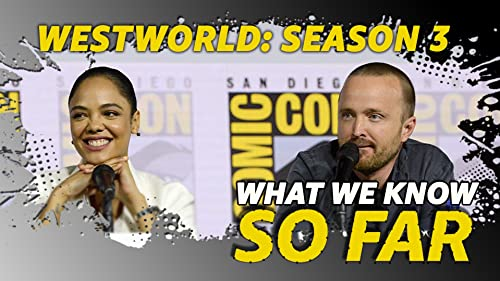 """What We Know About """"Westworld"""" Season 3 ... So Far"""
