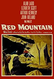 Red Mountain(1951) Poster - Movie Forum, Cast, Reviews