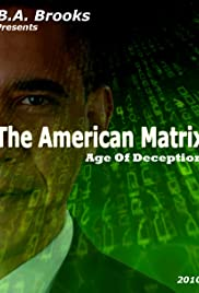 The American Matrix: Age of Deception Poster