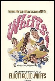 Whiffs(1975) Poster - Movie Forum, Cast, Reviews
