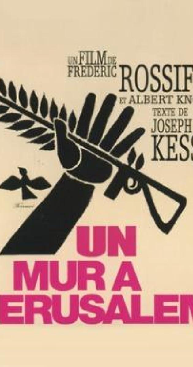 A Wall in Jerusalem (1968) - IMDb