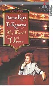 English movie direct free downloads Dame Kiri Te Kanawa: My World of Opera [mts]
