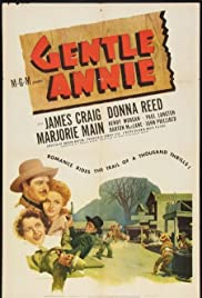 Gentle Annie (1944) Poster - Movie Forum, Cast, Reviews