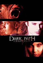 Dark Path Chronicles: Making Of Poster