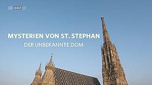 Mysterien von St. Stephan: Der unbekannte Dom