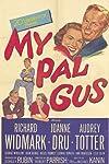 My Pal Gus (1952)