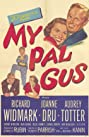 My Pal Gus (1952) Poster