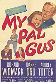 My Pal Gus(1952) Poster - Movie Forum, Cast, Reviews