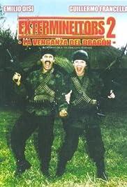 Extermineitors II: La venganza del dragón(1990) Poster - Movie Forum, Cast, Reviews