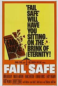 Fail Safe (1964) Poster - Movie Forum, Cast, Reviews
