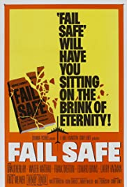 Fail Safe (1964) Poster - Movie Forum, Cast, Reviews