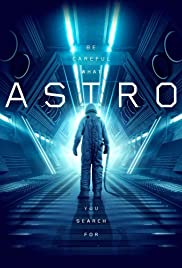 Astro (2018) Poster - Movie Forum, Cast, Reviews