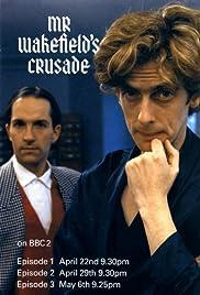 Mr. Wakefield's Crusade Poster