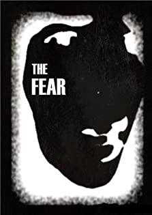 The Fear (I) (2010)