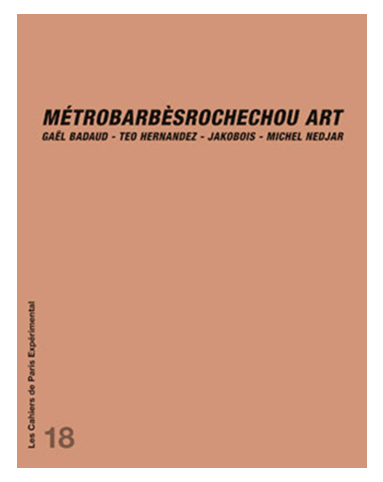 4 à 4 Métro-Barbès-Rochechou-Art ((1982))